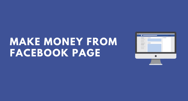 How to make money Using  Facebook page